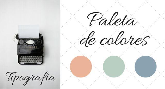 Tipografía y Paleta de Colores – Optimizando el Blog 3