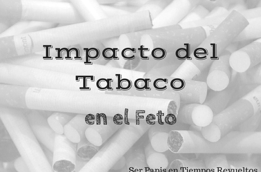 Impacto del Tabaco en el feto