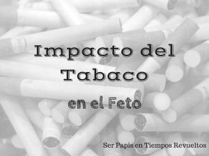 impacto-tabaco-embarazo-feto