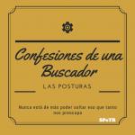 Confesiones de un Buscador I: Las Posturas