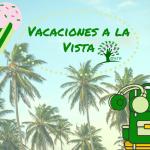 Vacaciones a la vista