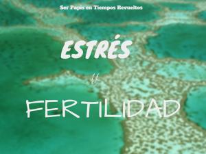 estres-fertilidad