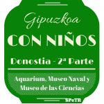 San Sebastián: Aquarium, Museo Naval, Museo de las Ciencias – Gipuzkoa con niños 2