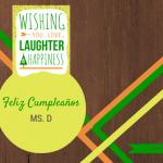 Feliz cumpleaños Mr. D