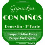 San Sebastián: Parque Cristina Enea y Parque Ametzagaña – Gipuzkoa con niños 3