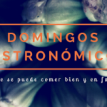 Domingo Gastronómico 2: Restaurante Next