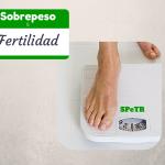 Sobrepeso y Fertilidad