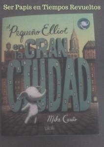 pequeño-elliot-en-la-gran-ciudad-libro-infantil