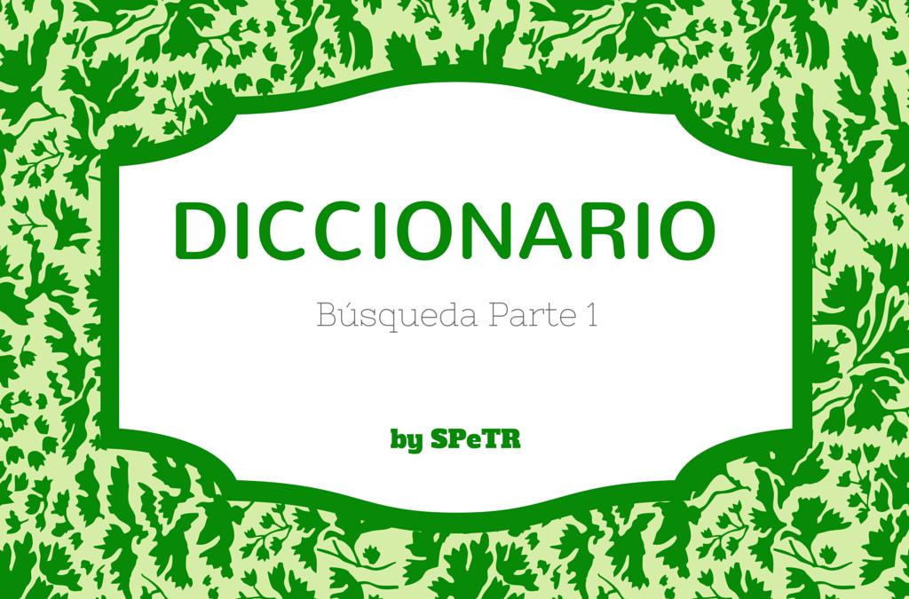 Diccionario Preconcepcional – Parte 1