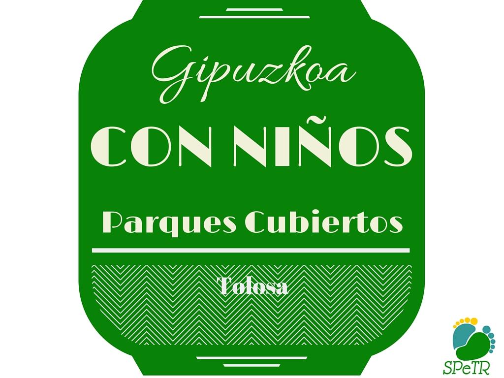 Parques cubiertos – Gipuzkoa con niños 6
