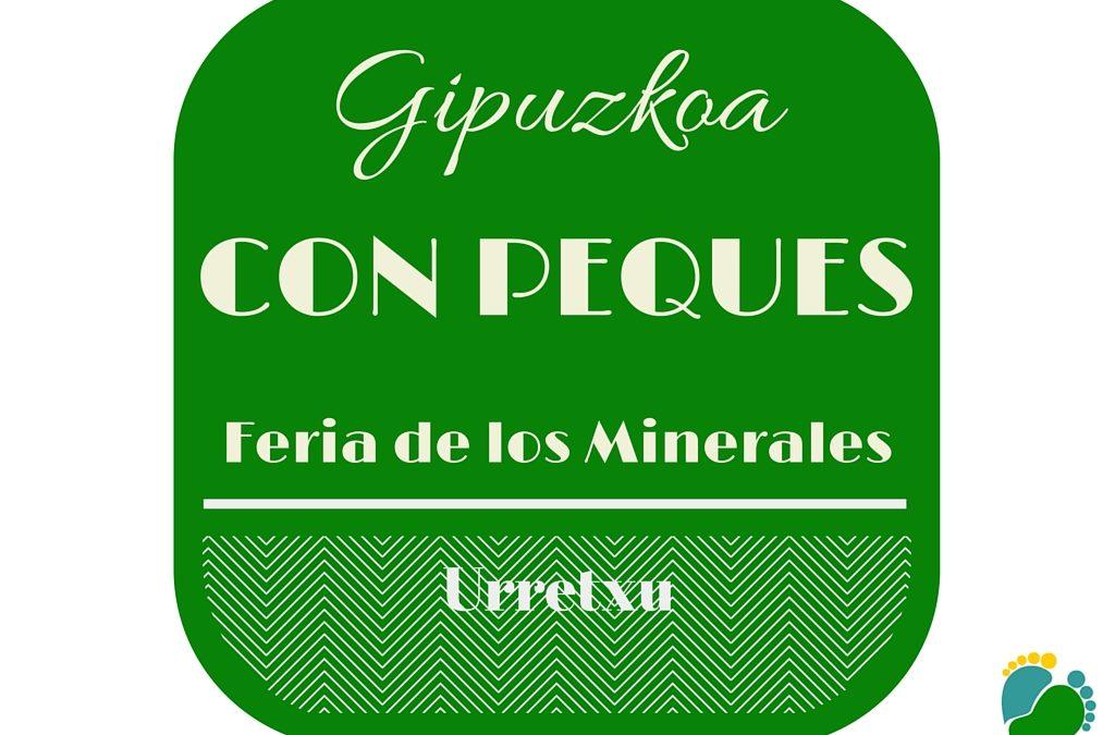 Feria de los Minerales (Urretxu) – Gipuzkoa con niños 7