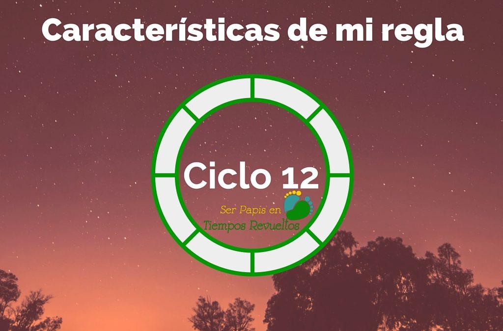 Características de mi regla – Ciclo 12