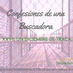 Un diciembre de traca – Confesiones de una Buscadora XXVI