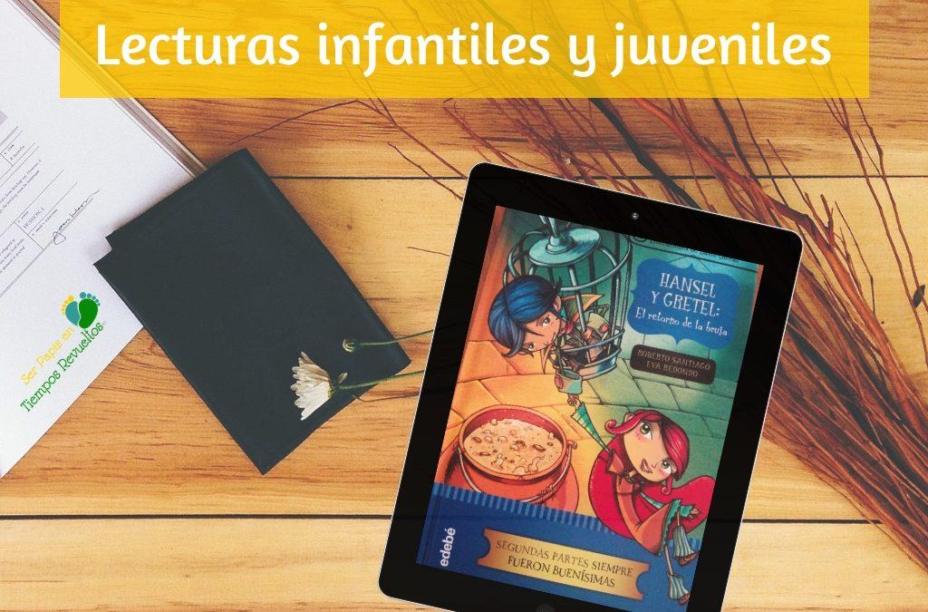 Hansel y Gretel – El retorno de la bruja – Lecturas para niños y niñas 10