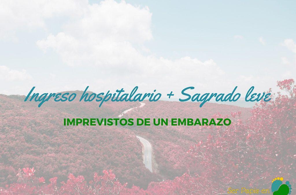 Ingreso hospitalario por gastroenteritis + Sangrado Leve