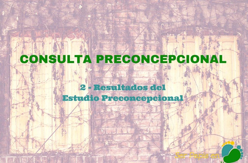 Resultados del Estudio Preconcepcional – Consulta Preconcepcional (Parte 2)