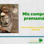 Bola Musical o Llamador de Ángeles – Mis compras premamá 4ª Parte