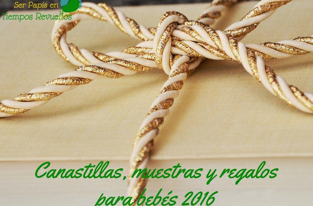 Canastillas, muestras y regalos para bebés 2016