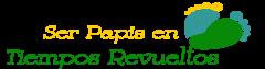 Ser Papis en Tiempos Revueltos