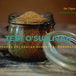 Test O'Sullivan: Prueba del azúcar durante el embarazo
