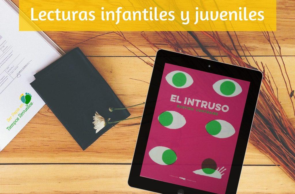 Lecturas para niñas y niños 18: El intruso