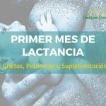 Primer mes de lactancia: grietas, pezoneras y suplementación