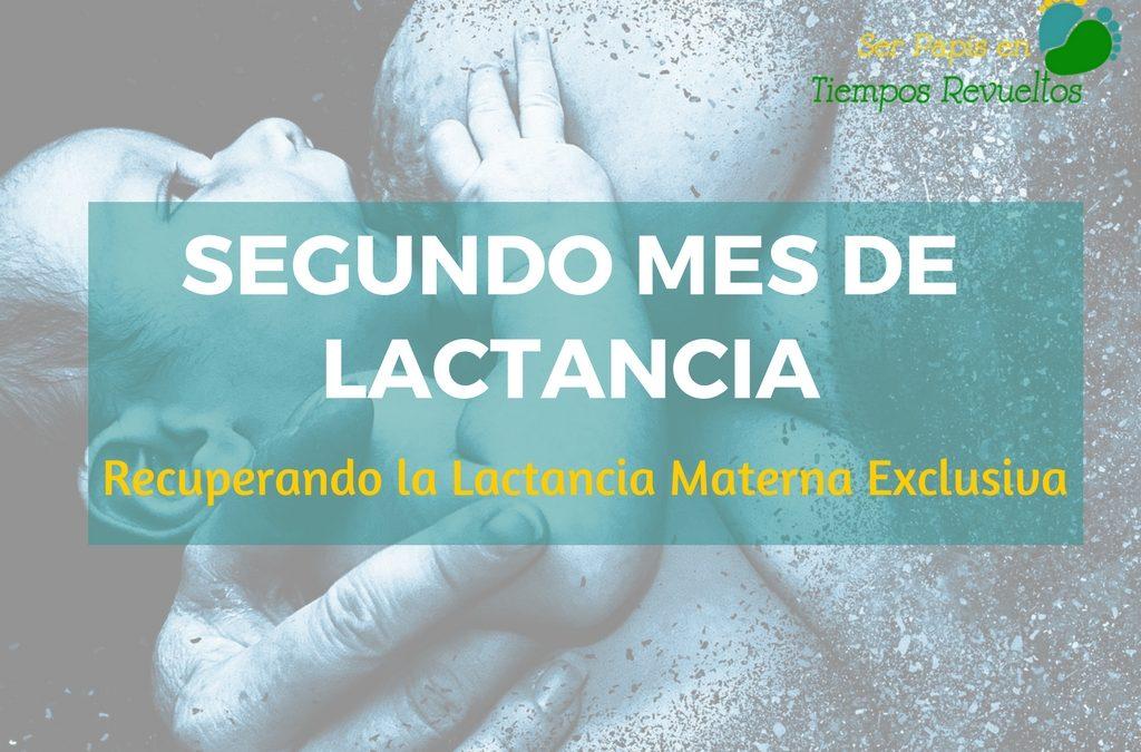 Segundo mes de lactancia: recuperando la lactancia materna exclusiva
