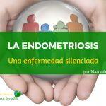 La endometriosis, una enfermedad silenciada