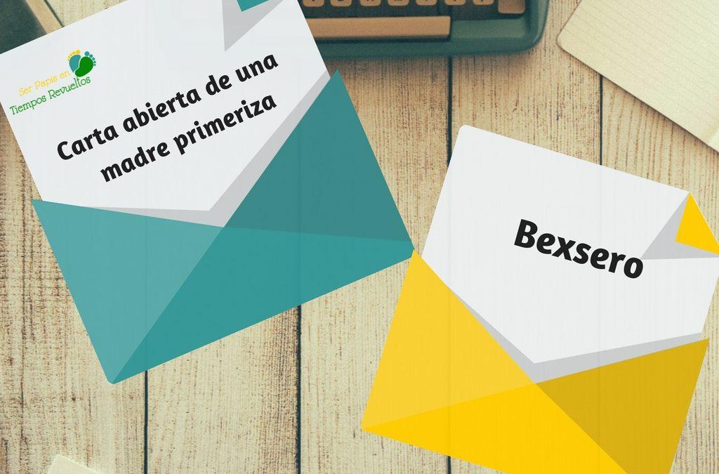 Bexsero – Carta abierta de una madre primeriza