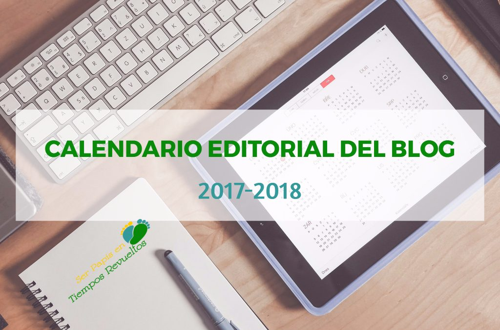 Nuevo calendario editorial del blog 2017-2018
