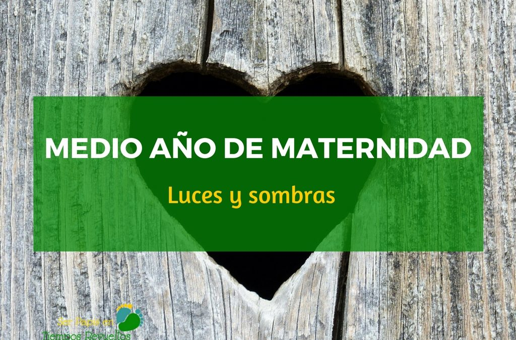 medio_año_maternidad_luces_sombras