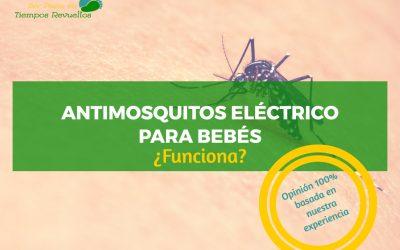 Antimosquitos eléctrico para bebés, ¿funciona?
