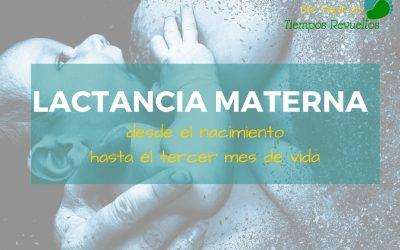 Lactancia Materna: desde el nacimiento hasta el tercer mes de vida