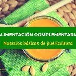 Básicos de Puericultura para comer – Alimentación Complementaria (II)