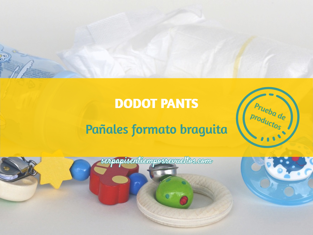 Dodot Pants: pañales en formato braguita