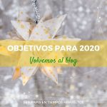 Objetivos para 2020: volvemos al blog