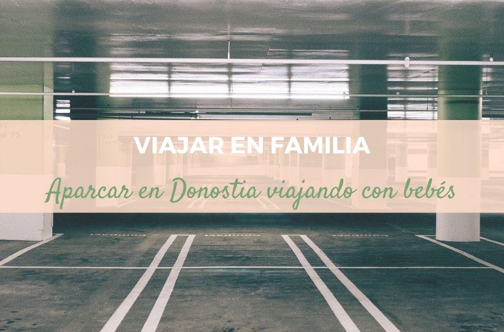 Aparcar_en_Donostia_viajando_con_bebés