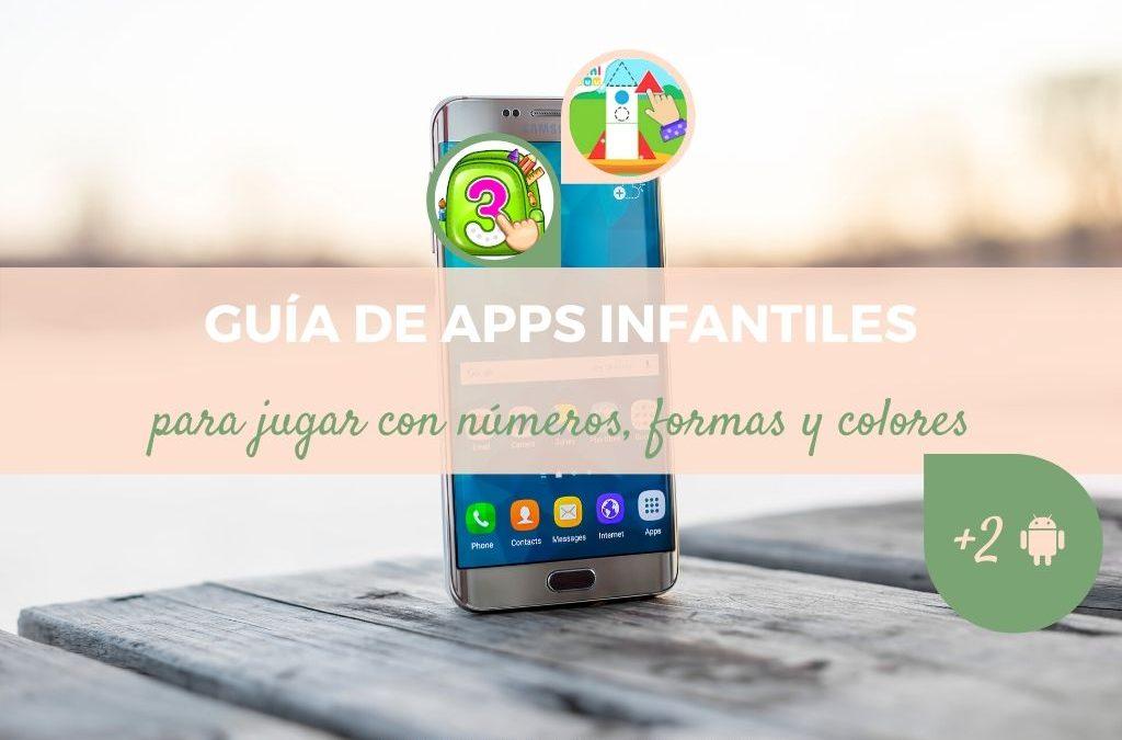 13 Apps infantiles gratuitas para jugar con números, formas y colores a partir de 2 años (Android)