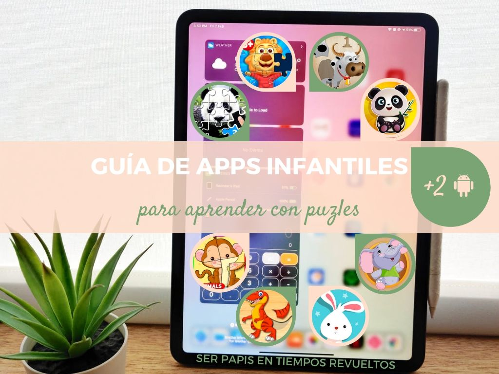 12 Apps infantiles tipo puzle para peques (Android)